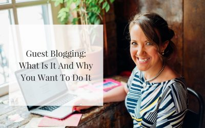 Guest Blogging : What Is It And Why You Want To Do It